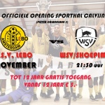 Vrijdag 18 november a.s.: Opening Sporthal Calvijn tijdens a.s.v. LEBO 1 – WSV/Shoepimp 1