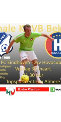Affiche Bekerfinale Fc Eindhoven-Hovocubo.30-03-2018